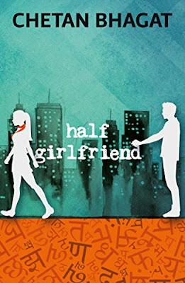 Download Free Half Girlfriend by Chetan Bhagat Book PDF