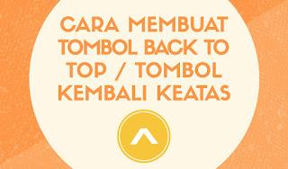 Cara Membuat Tombol Back To Top / Tombol Kembali Keatas