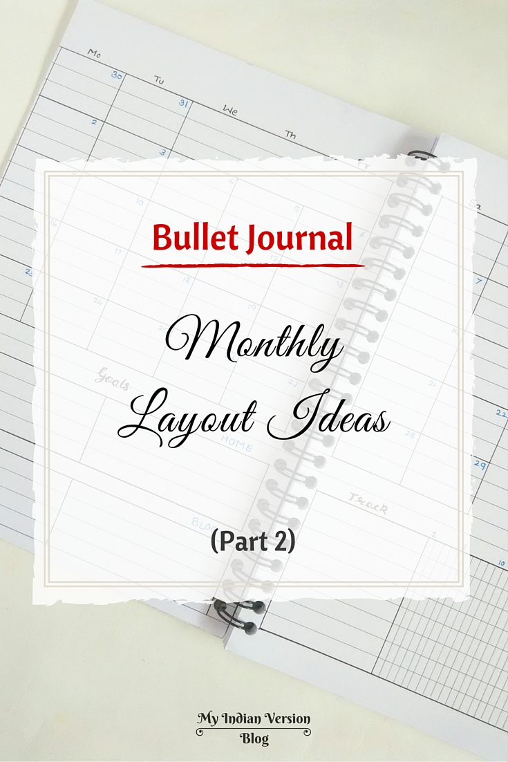Calendar Layout Bullet Journal : My indian version bullet journal monthly layout ideas
