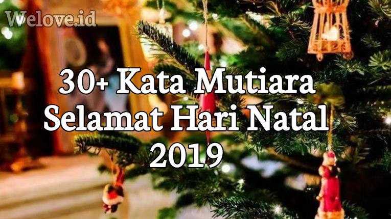 30 Kata Mutiara Selamat Hari Natal 2019