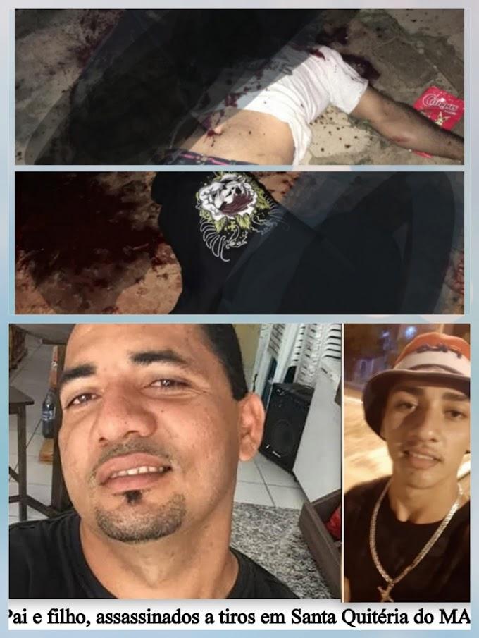 Violência! Pai e filho são executados em Santa Quitéria MA
