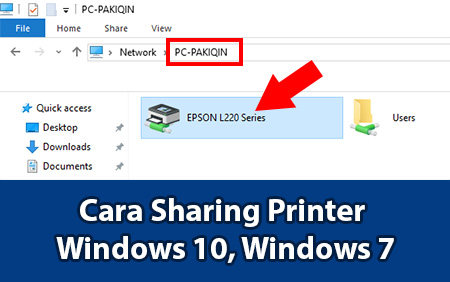 Cara Sharing Printer Windows 10, Windows 7