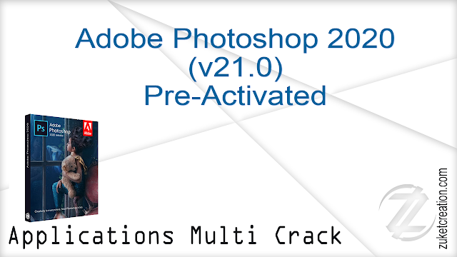 Adobe Photoshop 2020 (v21.0) Pre-Activated