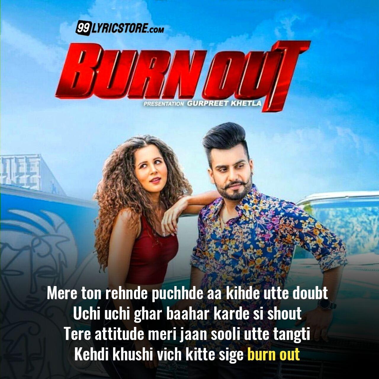 Burn Out Punjabi Song Lyrics Which Is Sung by Dj Flow Ft. Karan Aujla.