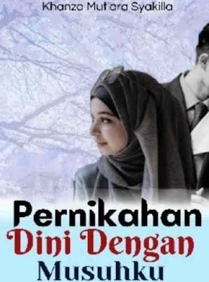 Novel Pernikahan Dini Dengan Musuhku Full Episode