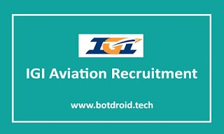 IGI Aviation Recruitment 2020 | Apply Online for 590 Customer Service Agent Posts, IGI Aviation Delhi Vacancies