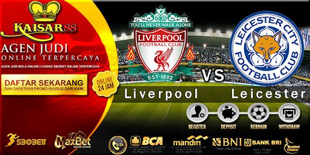 Prediksi Bola Jitu Liga Inggris Premier League Liverpool vs Leicester City 30 Desember 2017