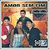 Amor Sem Fim - 2011