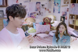 SINOPSIS Dear Prince Episode 5 PART 2