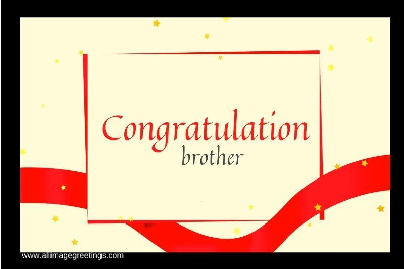congratulations brother