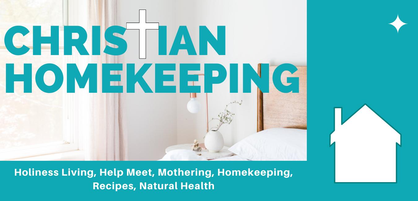 Christian Homekeeping™