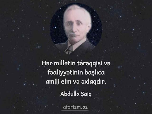 abdulla-saiq-elm-exlaq-tereqqi-tehsil-menali-aforizmler-inkisaf