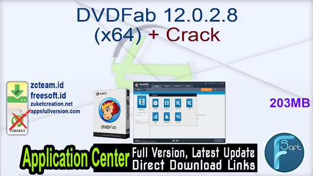 DVDFab 12.0.2.8 (x64) + Crack_ ZcTeam.id