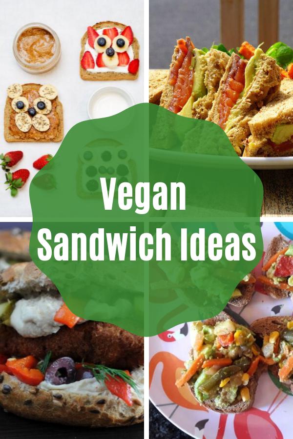 Easy to make vegan sandwich ideas