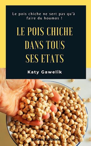 Mon nouveau livre : Le pois chiche dans tous ses états.