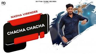 Chacha Chacha Lyrics Nadha Virender