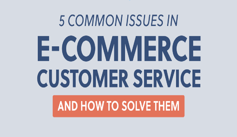 5 Common Issues in E-commerce Customer Service and How to Solve Them #infographic