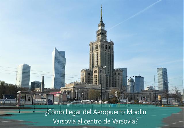 cómo llegar del aeropuerto Modlin Varsovia al centro de la ciudad