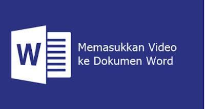 Cara Memasukkan Video ke Microsoft Word dengan Mudah