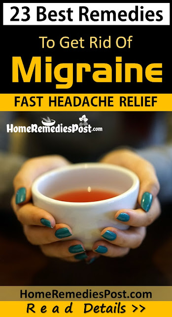 Migraine Treatment, How To Get Rid Of Migraine, Home Remedies For Migraines, Treatment For Migraines, Remedies For Migraine, Migraine How To Get Rid Of A Headache Fast, Home Remedies, How To Treat Migraines, How To Cure Migraine, Home Remedies For A Migraine Headache, Home Remedies For Migraine Headache
