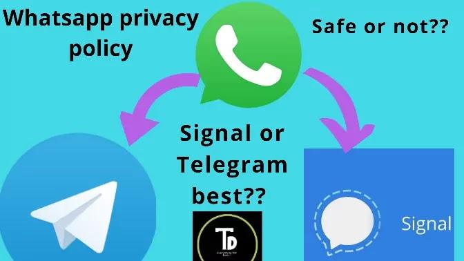 Alternate apps for whatsapp: Signal or Telegram