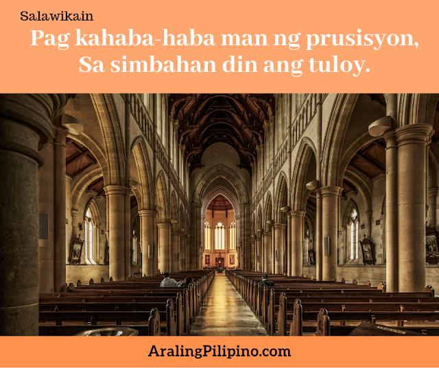 Salawikain Tungkol sa Pag ibig prusisyon simbahan rin ang tuloy