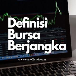 Bursa Berjangka Adalah