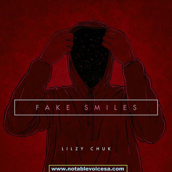 Lilzy Chuk Fake Smiles