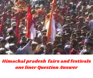 HP fairs and festivals one liner Question Answer