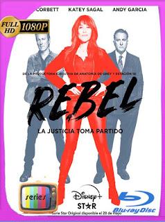 Rebel Temporada 1 (2021) HD [1080p] Latino [GoogleDrive] PGD