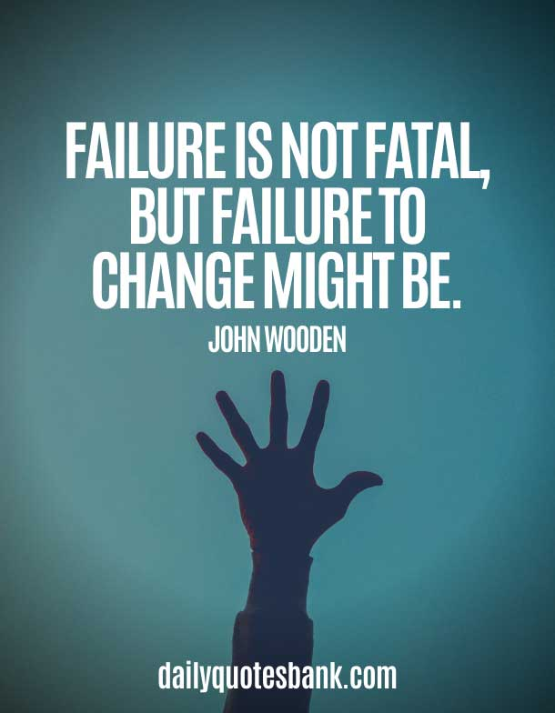 John Wooden Quotes On Change and Failure