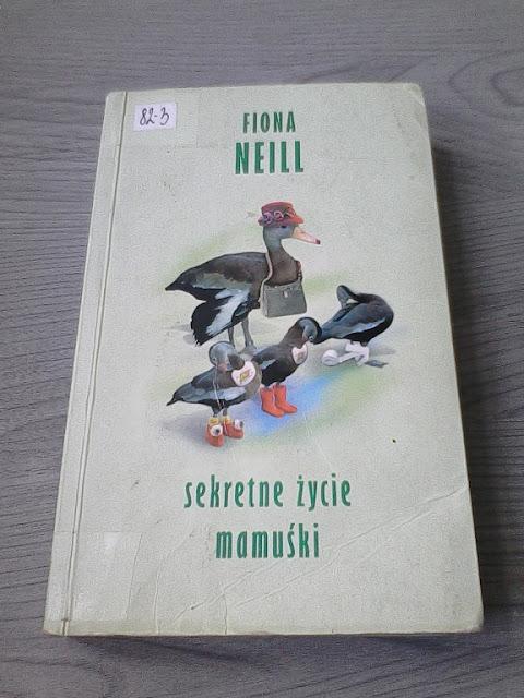 """Fiona Neill - """"Sekretne życie mamuśki"""""""