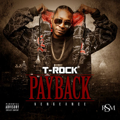T-Rock - Payback: Vengeance - Album Download, Itunes Cover, Official Cover, Album CD Cover Art, Tracklist