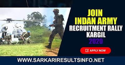Join Indan Army Recruitment Rally 2020: Indan Army Recruitment Rally Kargil has recently invited an online application