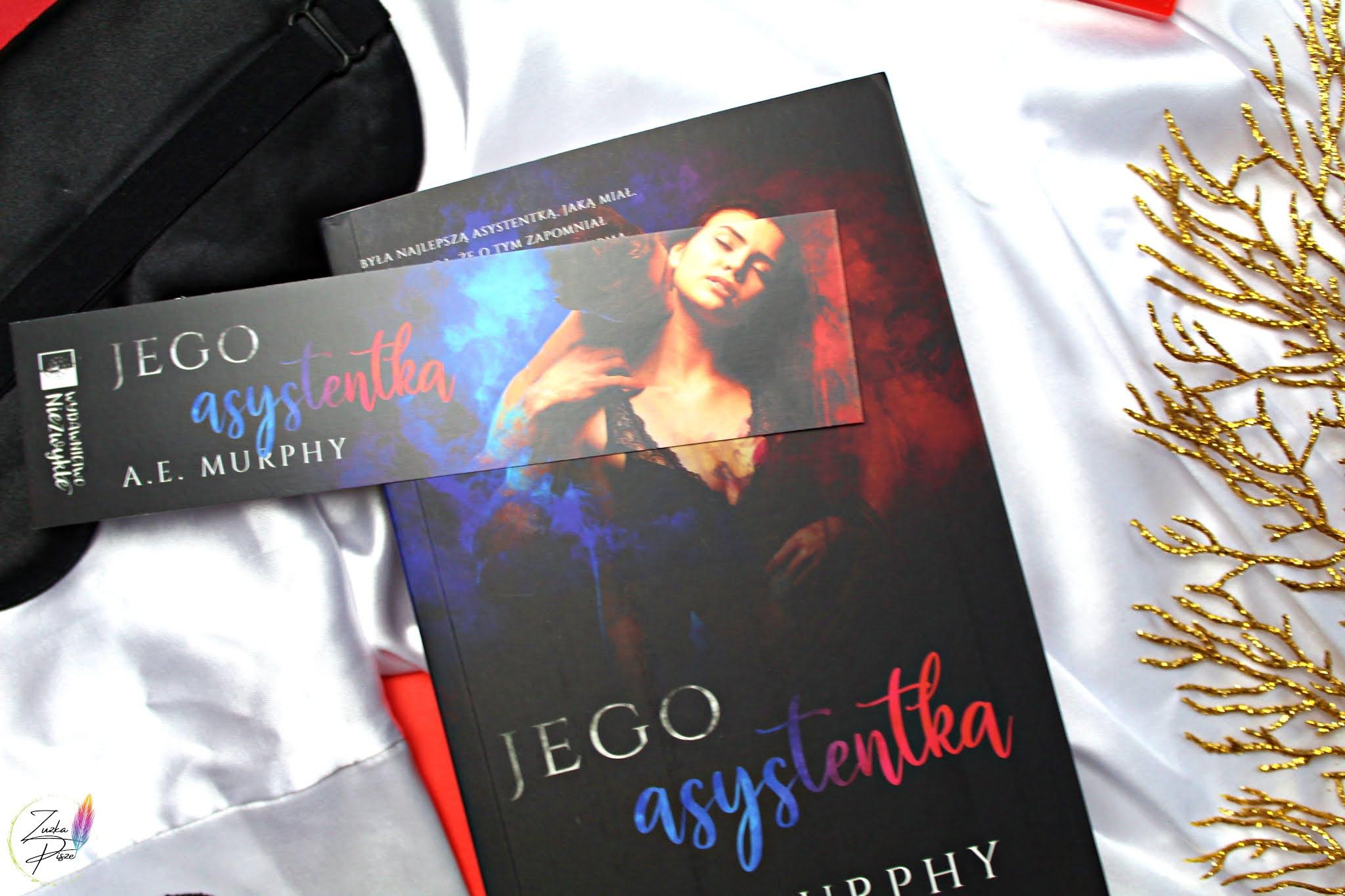 """A. E. Murphy """"Jego asystentka"""" - recenzja książki"""