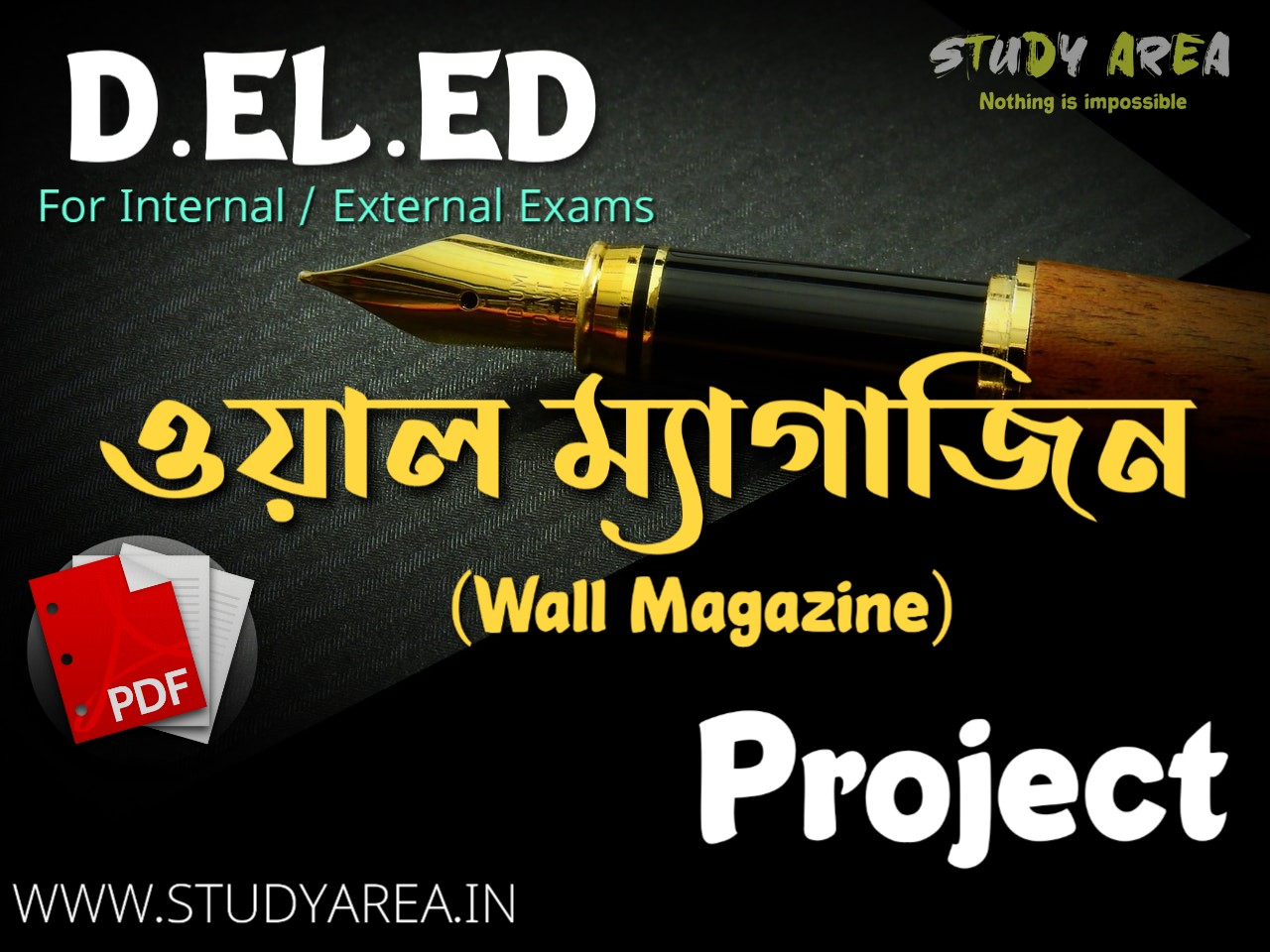 D.EL.ED Wall Magazine Project Works For Internal / External Exams