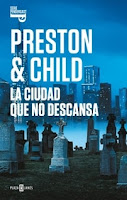 La ciudad no descansa 17, Preston & Child
