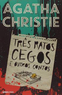 TRES RATOS CEGOS - Agatha Christie