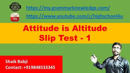 Attitude is Altitude Slip Test - 1