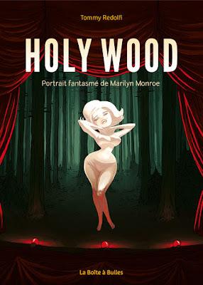 Couverture Holy Wood, portrait fantasmé de Marilyn Monroe de Redolfi chez La boite à bulles