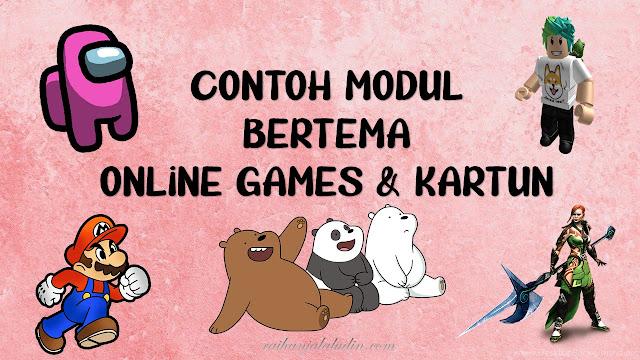 Modul Bertemakan Online Games & Kartun