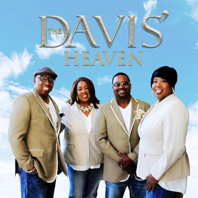 "The Davis' Release New Single ""Heaven"" Featuring The Group Patriarch The Late Carl Davis | @RealDavisMusic"