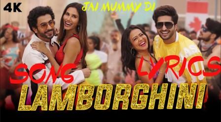 LAMBORGHINI SONG LYRICS  | JAI MUMMY DI | YoLyrics