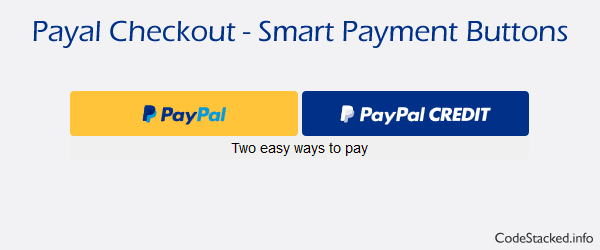 Paypal Checkout with Smart Payment Buttons