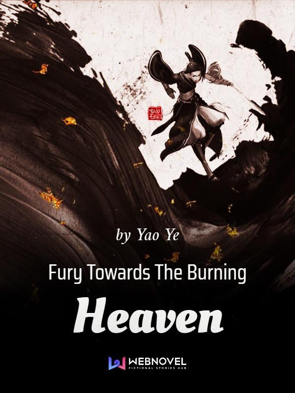 رواية My Fury Will Burn The Heavens الفصول 251-260 مترجمة