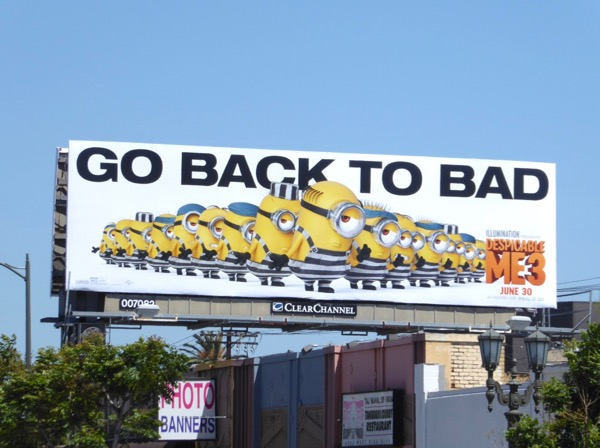 Despicable Me 3 Go back to bad billboard