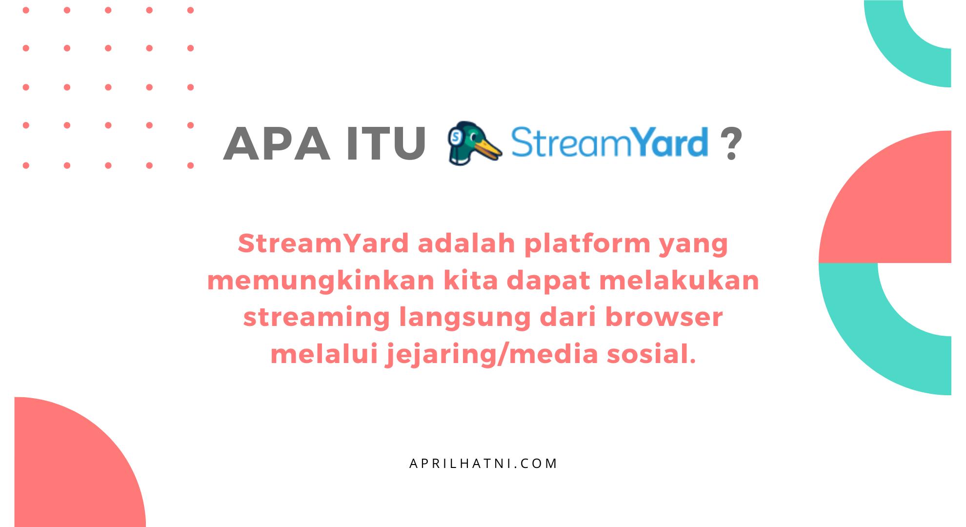 apa itu streamyard