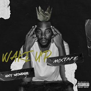 Destaque: Sky Wonder - Wake Up (Mixtape)
