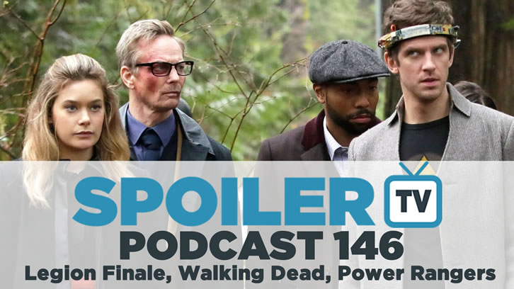 STV Podcast 146 - Legion, TWD and Power Rangers