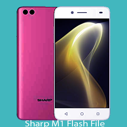 Sharp M1 Official Stock Firmware Flash File Free Download Sd Update
